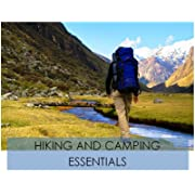 Hiking and Camping: The Essentials