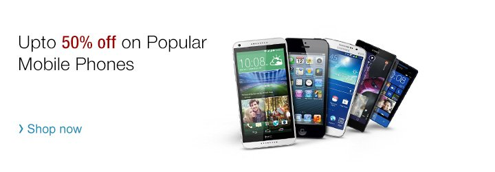 Upto 50% off on popular mobile phones