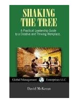 Shaking the Tree: A Practical Leadership Guide