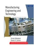 Manufacturing Engineering and Technology, 4e