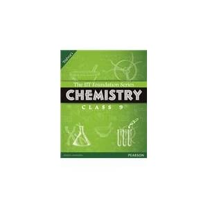 IIt Foundation 9 Chemistry (Revised): Chemistry Class 9 (Old Edition)