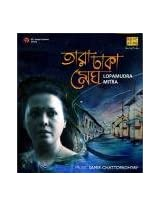 Tara Dhaka Megh - Lopamudra Mitra