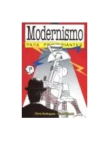 Modernismo para principiantes / Modernism For Beginners