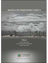 Manual de psiquiatria clinica / Manual of Clinical Psychiatry