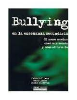 Bullying En La Ensenanza Secundaria/ Bullying in High School