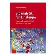 【クリックで詳細表示】Bioanalytik fuer Einsteiger: Diabetes, Drogen und DNA [ハードカバー]