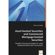 【クリックでお店のこの商品のページへ】Asset-backed Securities and Commercial Mortgage-backed Securities: Otto Von Troschke: 洋書