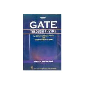 Gate Through Physics for Gate/Net/JRE/GRE Physics and Other Competitive Exams