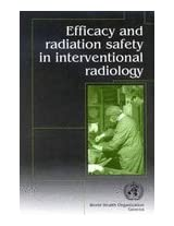 Efficacy and Radiation Safety in Interventional Radiology