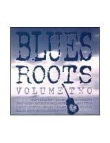 Blues Roots 2