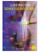 Liberacion somatoemocional / Somatoemotional Release and Beyond: 5