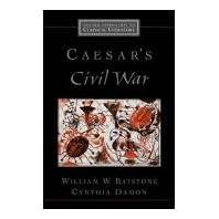 【クリックで詳細表示】Caesar's Civil War (Oxford Approaches to Classical Literature): William W. Batstone, Cynthia Damon: 洋書
