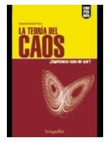 La Teoria Del Caos/ Chaos Theory: Caprichosas Leyes Del Azar? Whimsical Rules of Azar? (Compendios / Synopsis)