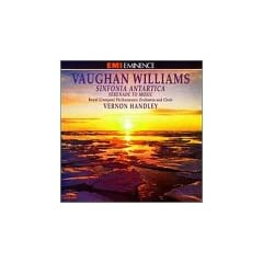 Vaughan Williams: Sinfornia Antartica/Serenade to Music
