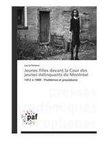 Jeunes Filles Devant La Cour Des Jeunes Delinquants de Montreal (Omn.Pres.Franc.)