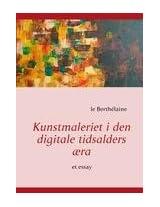 Kunstmaleriet I Den Digitale Tidsalders Ra