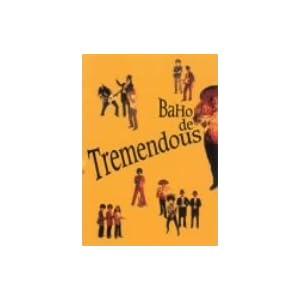 BAHO de TREMENDOUS
