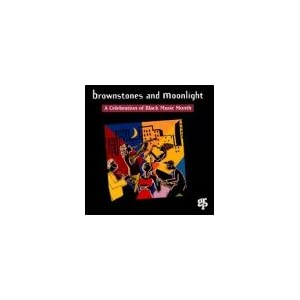 Brownstones And Moonlight - A Celebration Of Black Music Mon