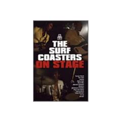 The Surf Coasters on Stage [DVD]