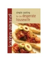 Simple Cooking For The Desperate Housewife
