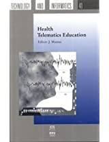 Health Telematics Education: 41 SHTI (Studies in Health Technology and Informatics)