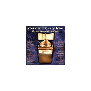 You Can't Hurry Love - The Motown Covers Album