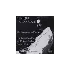 Enrique Granados the Composer As Pianist