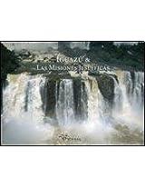 Iguazu & Las Misiones Jesuiticas/ Iguazu & The Jesuit Reductions