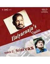 Ilaiyaraja's Classics