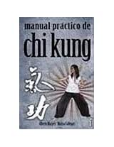 Manual Practico de Chi Kung (Alternativa / Alternative)