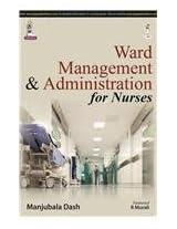 Ward Management & Administration For Nurses