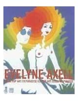 Evelyne Axell. From Pop Art to Paradise