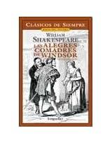 Las alegres comadres de Windsor / The Merry Wives of Windsor (Clasicos De Siempre: Joyas Del Teatro / All Time Classics: Drama Jewels)