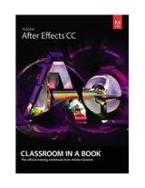After Effects CC: Classroom in a book wi