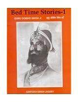 Bed Time Stories: Guru Gobind Singhji v. 1
