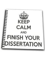 3dRose db_193304_1 Keep Calm and Finish Your Dissertation. White and Gray. Drawing Book, 8 by 8-Inch