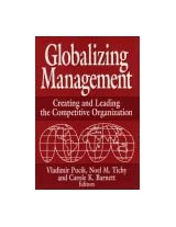 Globalizing Management: Creating and Leading the Competitive Organization