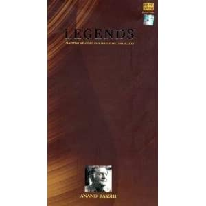 Legends-Maestro Melodies In A Milestone Collection-Anand Bakshi
