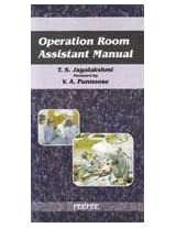 Operation Room Assistance Manual: Volume 1
