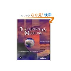 Texturing and Modeling, Second Edition: A  Procedural Approach (The Morgan Kaufmann Series in Computer Graphics)