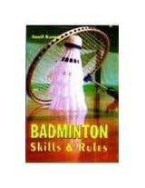 Badminton Skills and Rules