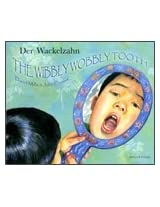 The Wibbly Wobbly Tooth in German and English (Multicultural Settings)