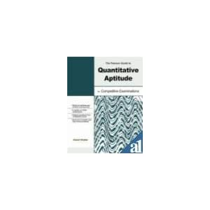 The Pearson Guide To Quantitative Aptitude For Competitive Examination (Old Edition)