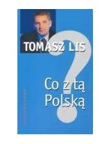 Coz Ta Polska? (What About Poland?) (English and Polish Edition)