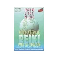 Metodo Moderno de Reiki Para la Curacion: Claves del Metodo Tradicional y del Metodo Occidental de Reiki