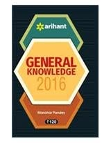 General Knowledge 2016 by Manohar Pandey