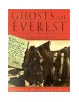 The Ghosts of Everest (HB): The Authorised Story of the Search for Mallory & Irvine