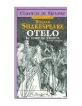 Otelo, El Moro de Venecia/ Othello, The Moore of Venice (Joyas Del Teatro/ Theater Jewels)
