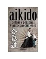 Aikido: Defensa Personal y Autoconicimiento (Alternativa/ Alternative)