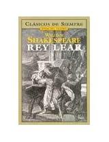 Rey Lear/ King Lear (Clasicos De Siempre)
